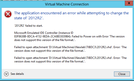 "Hyper-V VM failed to start with ""The Version does not support this"